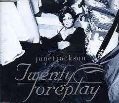 Jackson Janet - Twenty Foreplay - 4 Tr.