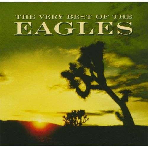 Eagles Very Best Of The Eagles Records Lps Vinyl And Cds