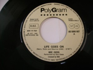 Life goes on / How old are you (ROBIN GIBB)