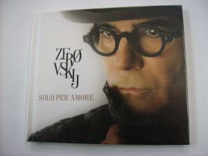 Zerovskij - Solo per amore (2CD)