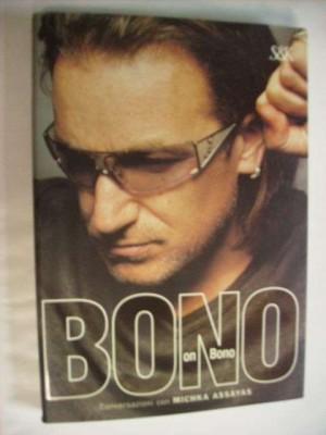 Bono on Bono - 328 pg.