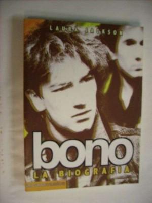 Bono - La biografia