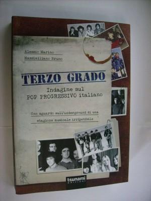 Terzo grado - Indagine sul pop progressivo italiano