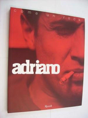Adriano - La sua vita e' come un rock
