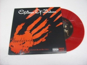 Blooddrunk/Lookin' out my back door (red vinyl)