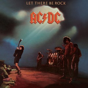 Let There Be Rock (RE)